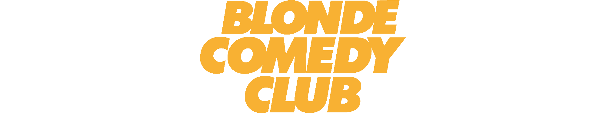 Les humoristes du Blonde Comedy Club